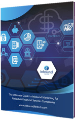 Ultimate Guide to Inbound Marketing for FinTech and Financial Services Companies