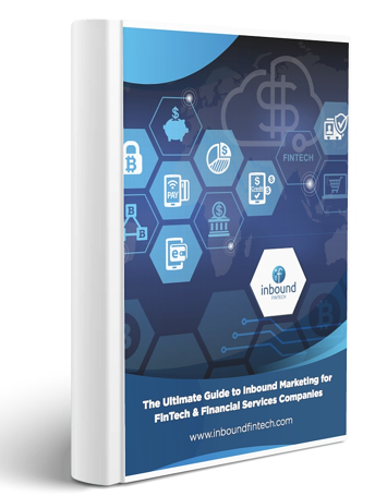Ultimate Guide to Inbound Marketing for FinTech & FSI Companies